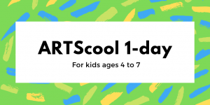 ARTScool 1-day for kids age 4-7